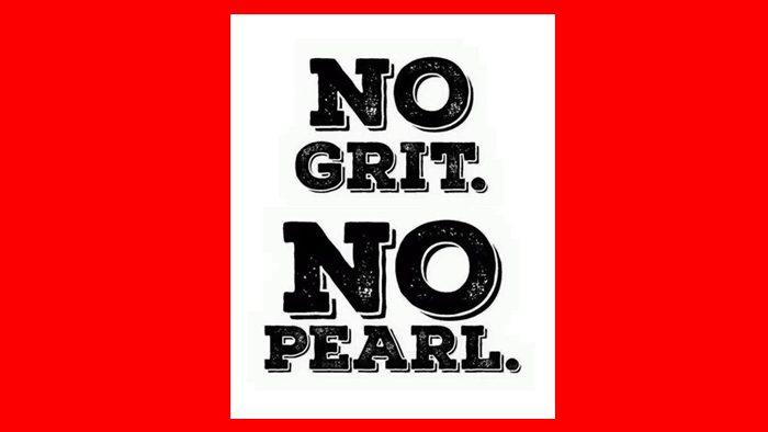 no-grit-no-pearl